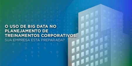 Big Data nos treinamentos Corporativos
