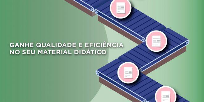 Como ganhar mais qualidade e eficiência na produção de material didático