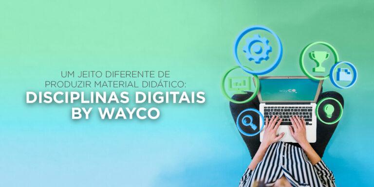 Disciplinas digitais: Um jeito diferente de produzir material didático: Disciplinas Digitais