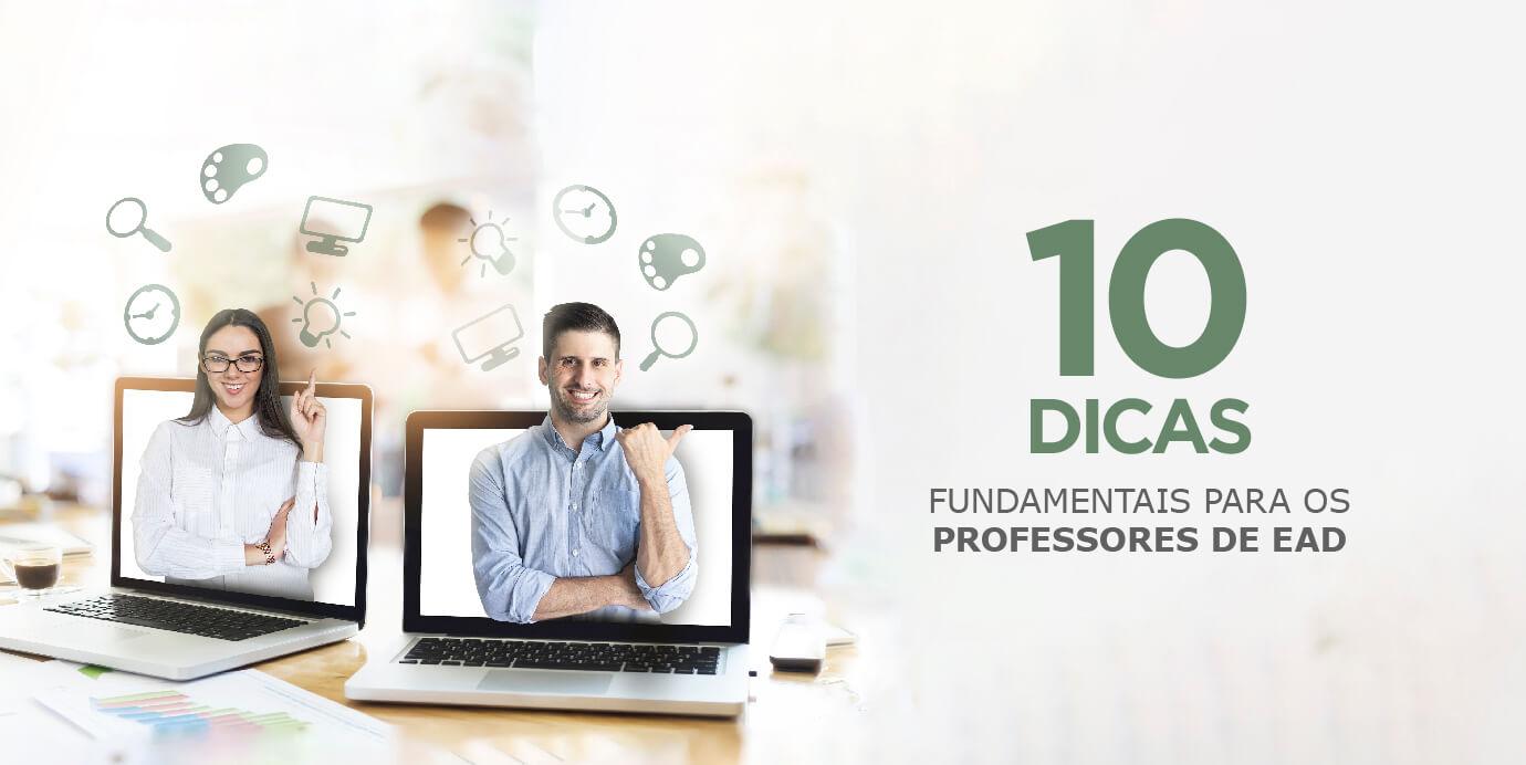 10 dicas fundamentais para os professores de EAD